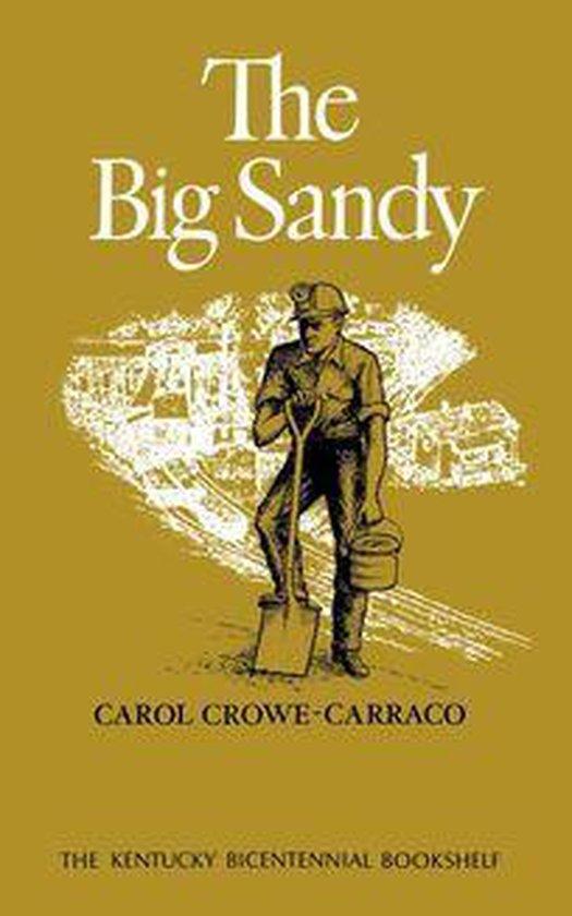 Boek cover The Big Sandy van Carol Crowe-Carraco (Onbekend)