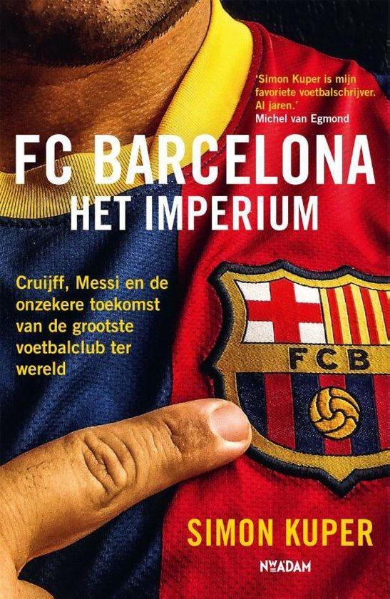 Boek cover FC Barcelona - Het imperium van Simon Kuper (Paperback)
