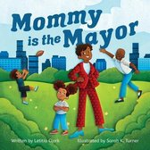 Mommy is the Mayor