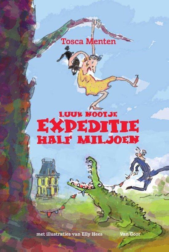 Luuk Nootje - Expeditie Half Miljoen - Tosca Menten pdf epub