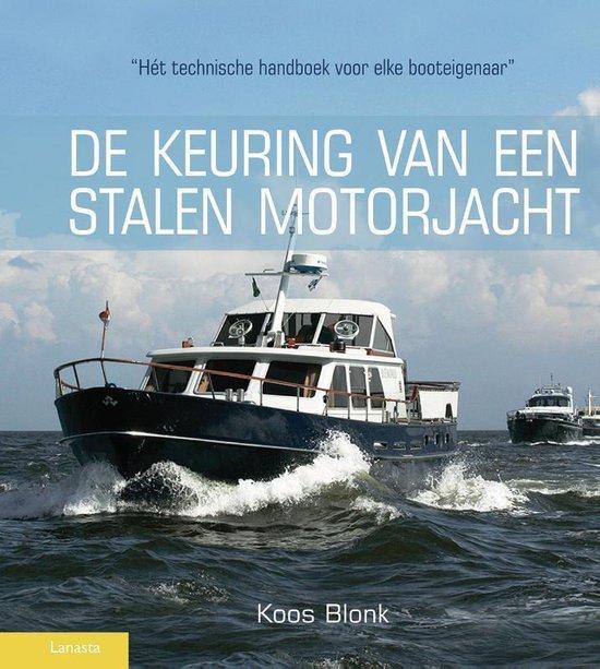 De keuring van een stalen motorjacht - Koos Blonk pdf epub