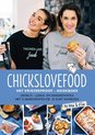 Chickslovefood - Chickslovefood: Het vriezerproof-kookboek