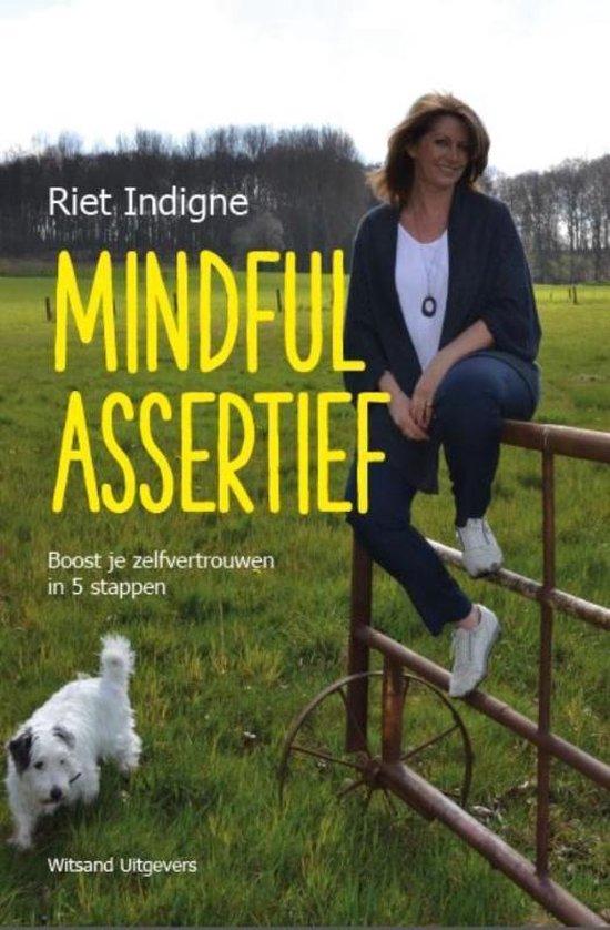 Mindful assertief - Riet Indigne | Fthsonline.com