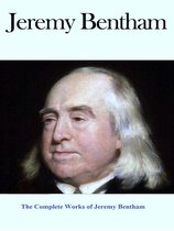 The Complete Works of Jeremy Bentham