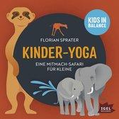 Kids in Balance. Kinder-Yoga. Eine Mitmach-Safari für Kleine