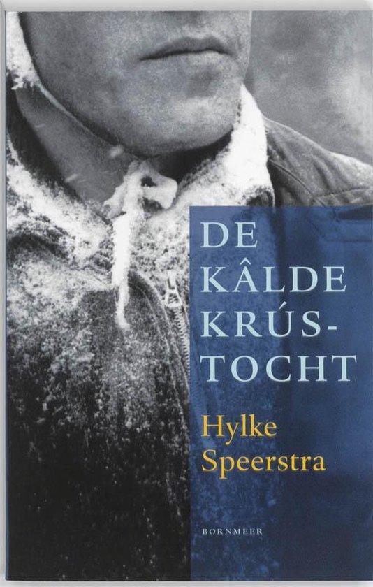 De kâlde krústocht - Hylke Speerstra | Readingchampions.org.uk