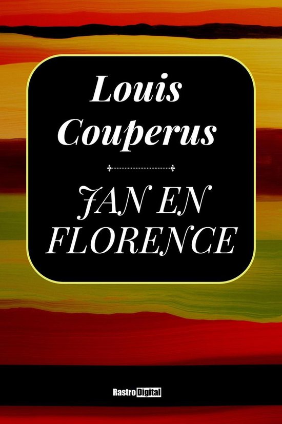Jan en Florence - Louis Couperus |