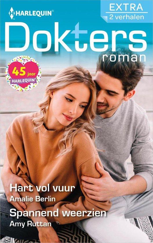 Doktersroman Extra 147 - Hart vol vuur ; Spannend weerzien - Amalie Berlin |
