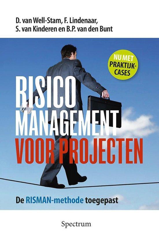 Risicomanagement voor projecten - D. van Well-Stam  