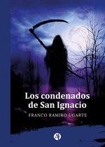 Los condenados de San Ignacio