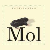 Dierenallerlei  -   Mol