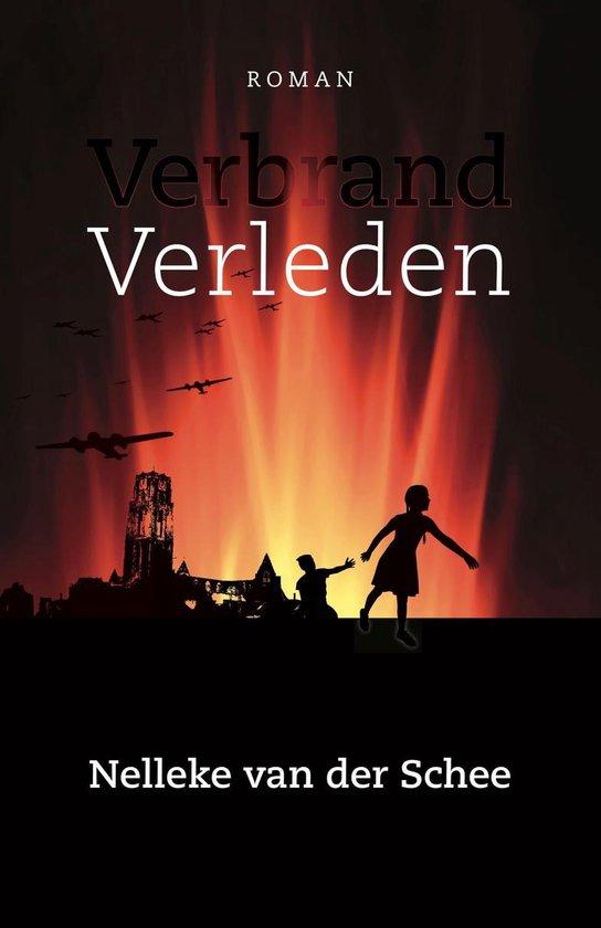 Verbrand Verleden - Nelleke van der Schee  