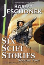 Six Scifi Stories Volume Two