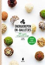 Energierepen en -balletjes. 69 recepten vol gezonde energie