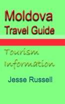 Moldova Travel Guide: Tourism Information
