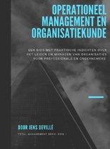 Operationeel Management en Organisatiekunde