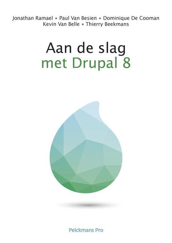 Aan de slag met Drupal 8 - Jonathan Ramael |