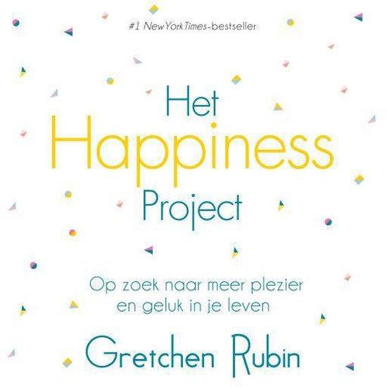 Nederlands - Het Happiness Project - Gretchen Rubin  