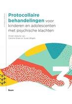 Protocollaire behandelingen voor kinderen en adolescenten met psychische klachten deel 3
