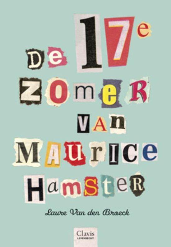 De 17e zomer van Maurice Hamster - Laure van den Broeck   Readingchampions.org.uk