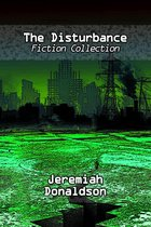 Omslag The Disturbance Fiction Collection