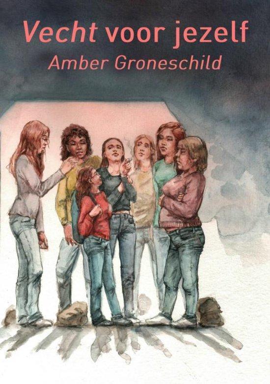 Vecht voor jezelf - Amber Groneschild | Fthsonline.com
