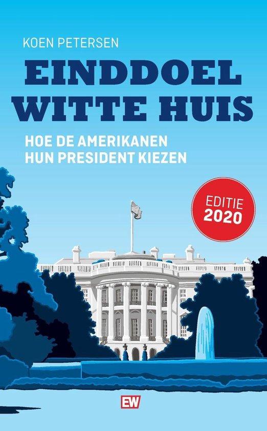 Boek cover Einddoel Witte Huis van Koen Petersen (Onbekend)