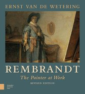 Rembrandt. The Painter at Work