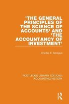 'The General Principles of the Science of Accounts' and 'The Accountancy of Investment'