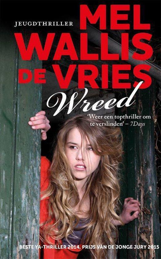 Boek cover Politie niet betreden - Wreed van Mel Wallis de Vries (Hardcover)