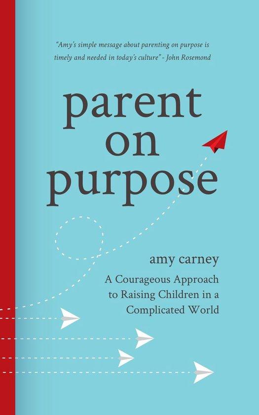 Omslag van Parent on Purpose