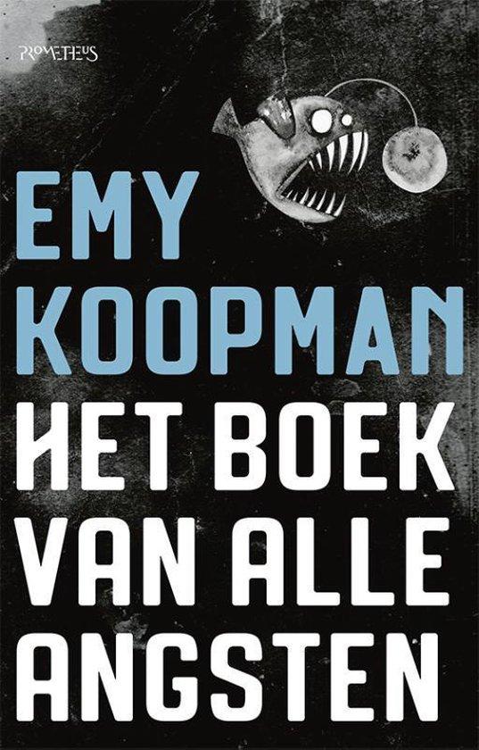 Boek cover Het boek van alle angsten van Emy Koopman (Paperback)
