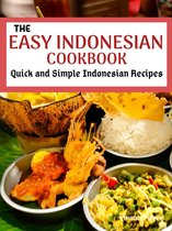 The Easy Indonesian Cookbook