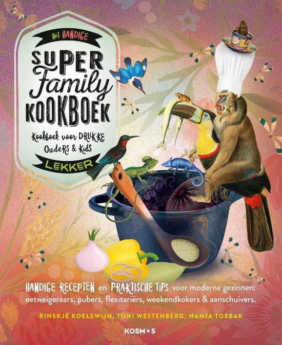 Boek cover Het handige Super Family Kookboek van Toni Westenberg (Paperback)