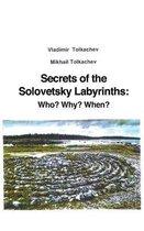 Secrets of the Solovetsky Labyrinths