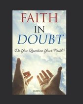 Faith In Doubt