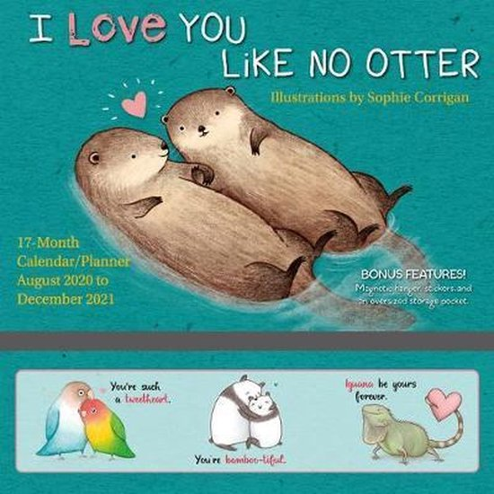 I Love You Like No Otter August 2020 to December 2021 17-Month Calendar