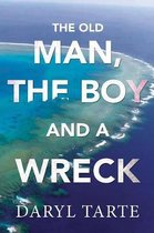 The Old Man, the Boy and a Wreck