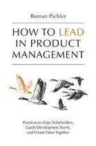How to Lead in Product Management