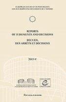 Reports of Judgments and Decisions/Recueil des arrêts et décisions- Volume 2015-V