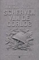 Scherven van de oorlog. De strijd om de herinnering aan de Tweede Wereldoorlog 1945-2010