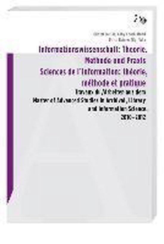 Informationswissenschaft: Theorie, Methode und Praxis