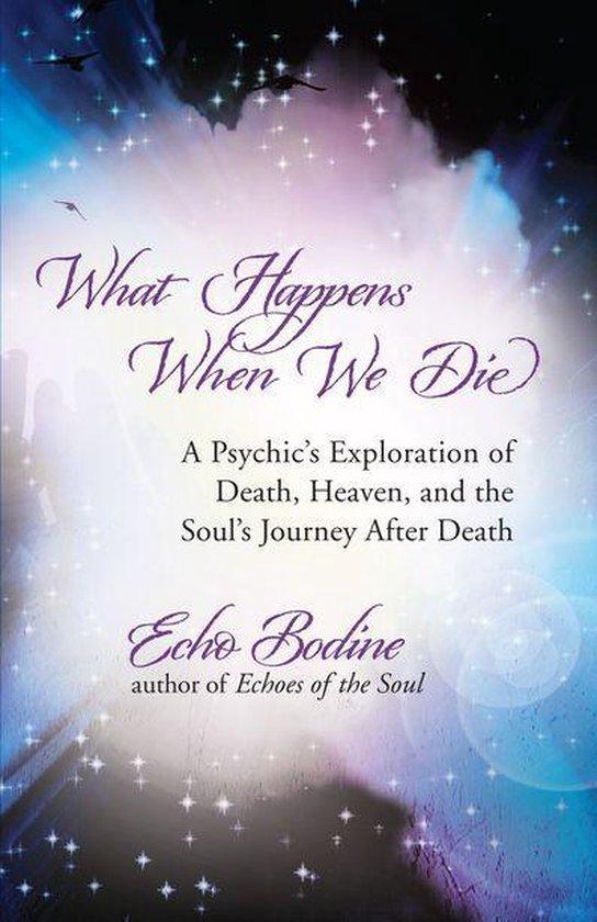 Omslag van What Happens When We Die