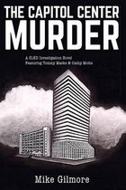 The Capital Center Murder