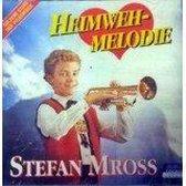 Stefan Mross - Heimweh-Melodie