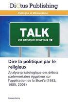 Dire La Politique Par Le Religieux