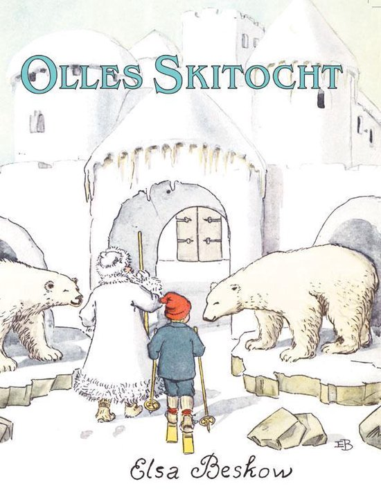 Olle's skitocht - E. Beskow |