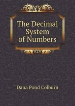 The Decimal System of Numbers