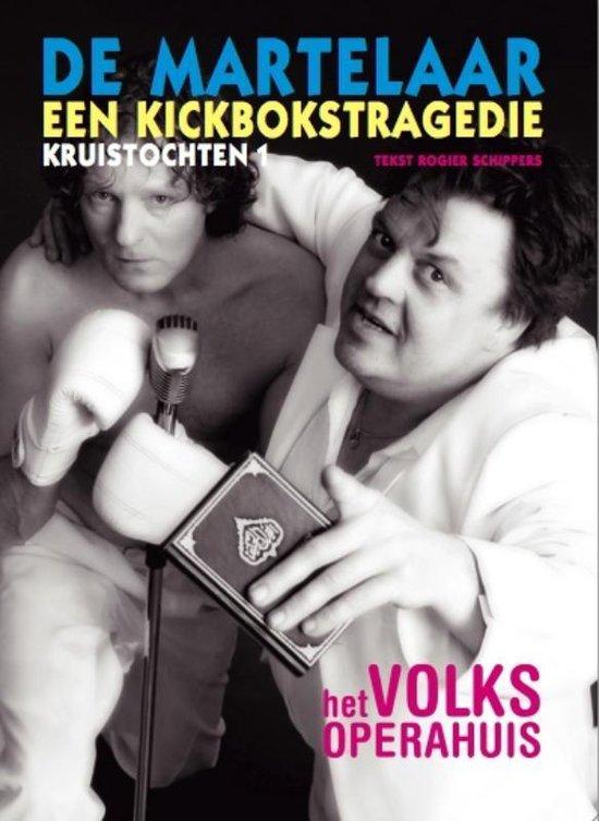Cover van het boek 'De Martelaar / 1 Kruistochten' van Rogier Schippers