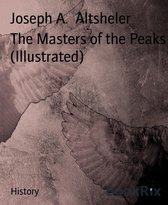 The Masters of the Peaks (Illustrated)